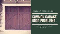 Common Garage Door Problems
